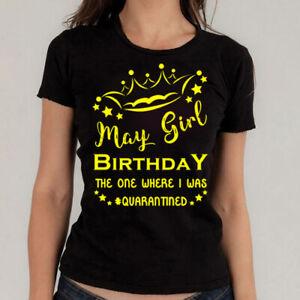 May Girl Birthday Tshirt Quarantine T-shirt  lockdown Colors Ch 2