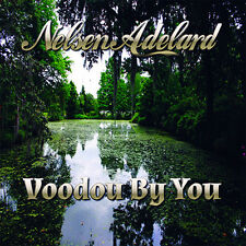 Nelsen Adelard Voodou By You 2015, Album, Blue Track, Blues, Louisiana Blues
