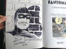 Fantomas L'affaire Beltham Laverdure Delisse avec dessin dédicacé 1990 TTBE