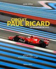 CIRCUIT PAUL, RICARD LES SEIGNEURS DE LA F1 - LIVRE NEUF