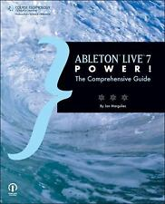 Ableton Live 7 Power the Comprehensive Guide