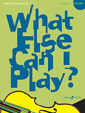 What Else Can I Play? Grade 4 VIOLIN Solo Piano SONGS FABER Music BOOK