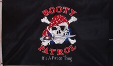 Booty Patrol Pirate Flag - It'S A Pirate Thing! Skull & Crossed Bones - Sword