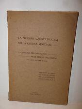 Nazione Czecoslovacca Guerra Mondiale Volontari Eserciti Intesa 1918 Ausonia