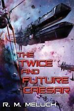 The Twice and Future Caesar (Tour of the