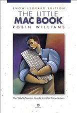 The Little Mac Book, Snow Leopard Edition by Robin Williams