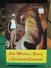 JIM WHITE'S STORY OF CARLSBAD CAVERNS 1951 History New Mexico Illustrated Soft!