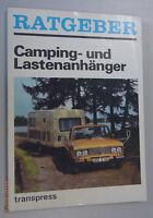 Ratgeber ~Camping- und Lastenanhänger~ 1983 transpress / bebildert