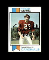 Roger Wehrli Signed 1973 Topps St. Louis Cardinals Autograph