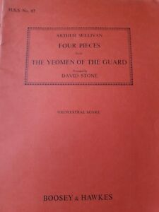 Arthur Sullivan Four Pieces from The Yeoman of the Guard Orchestral Score