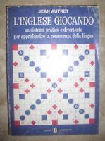 JEAN AUTRET - L'INGLESE GIOCANDO - ED:MONDADORI - ANNO:1977 (CX)