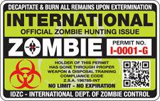 International ZOMBIE Hunting Permit (No Expiration) - Decal / Sticker