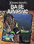 Base Jumping (X-Treme Sports)-ExLibrary