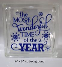 """Most Wonderful time of the year Christmas Decal Sticker for 8"""" Glass Block"""