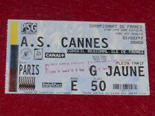[COLLECTION SPORT FOOTBALL] TICKET PSG / AS CANNES 1er FEVRIER 1997 Champ.France