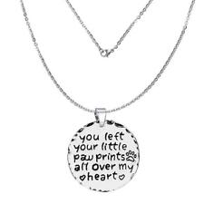 """"""" You left your little paw prints all over my heart"""" Memorial Necklace & Pendant"""