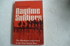 """WW1 RHODESIAN ARMY""""RAGTIME SOLDIERS"""" PETER McCLAUGHLIN 1980 SOFCOVER SCARCE"""