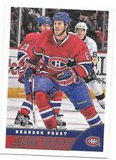 2013-14 Score # 269 Brandon Prust Montreal Canadiens