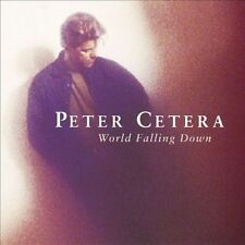 WORLD FALLING DOWN BY PETER CETERA CD NEW SEALED