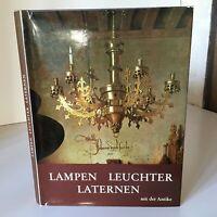 Hella Heintschel Maria Dawid Lampen Leuchter Laternen Seit der Antike 1975