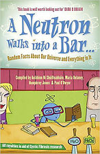 A Neutron Walks into a Bar... Random Facts About Our Universe and Everything in