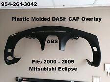 Mitsubishi Eclipse Plastic Dash Cap Hard Cover Overlay Fits 2000-2005 NEW