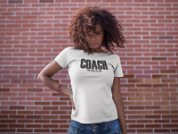 Coach The Boss Of You Womens T Shirt Ladies Funny Work Sports Humor White