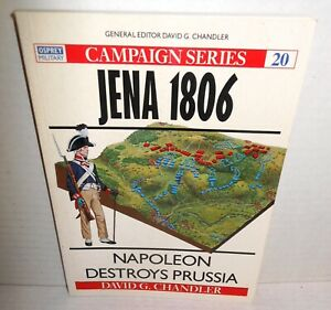 BOOK OSPREY Campaign #20 Jena 1806 Napoleon Destroys Prussia op 1st Ed 1993