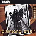 Plainsong - On Air - Original BBC Recordings (Live Recording, 1997) CD