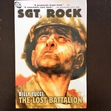2009 SGT ROCK The Lost Battalion Billy Tucci ARTIST ILLUSTRATION
