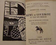 VOIVENEL Paul - Remy de GOURMONT VU PAR SON MEDECIN - EDITION ORIGINALE - 1924