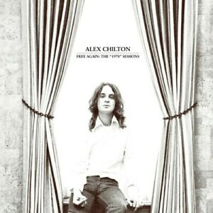 Alex Chilton - Free Again: The 1970 Sessions [New CD]