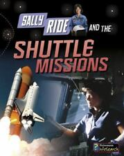 Adventures in Space: Sally Ride and the Shuttle Missions by Andrew Langley...
