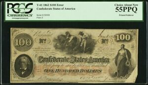 Confederate Currency Printed Foldover Error T41 $100 1862 PF-59 Cr. 326A