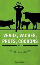 veaux  vaches  profs  cochons Julien  Dominique Occasion Livre
