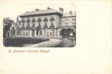 Bucks  - SLOUGH,  St Bernard's  Convent