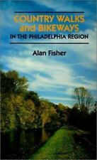 Country Walks and Bikeways in the Philadelphia Region Country Walks Book