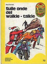 PAUL DORVAL: SULLE ONDE DEL WALKIE- TALKIE