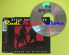 CD Singolo BRUCE SPRINGSTEEN I wanna be with you 1998 austria no lp mc dvd (S12)