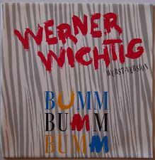 Werner Wichtig Bumm-Bumm-Bumm 1991 Single
