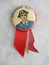 World War Two II WWII Welcome Buddy Home Front Pin Back Patriotic Button