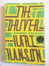 The Driver A Novel Hart Hanson Ppbk Advance Reading Copy