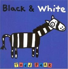 Black & White : Board Book by Parr, Todd