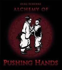 Alchemy of Pushing Hands; Paperback Book; Tcherne Oleg, 9781848190221