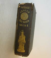 11: 1842 A Voyage Around the World, In the United States Frigate Columbia