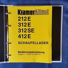 Für Radlader Kramer 212E,312E,312SE,412E , Bedienungsanleitung, GEBRAUCHT