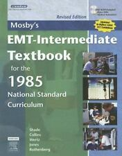 Mosby's EMT-Intermediate Textbook for the 1985 National Standard Curriculum - Re