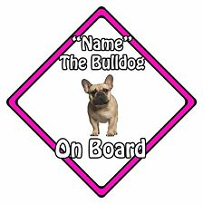 Personalised Dog On Board Car Safety Sign - French Bulldog On Board Pink