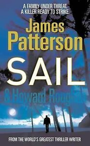Sail by James Patterson - Small Paperback - FREE DELIVERY