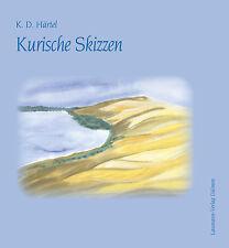 Kurische Skizzen von K. D. Härtel